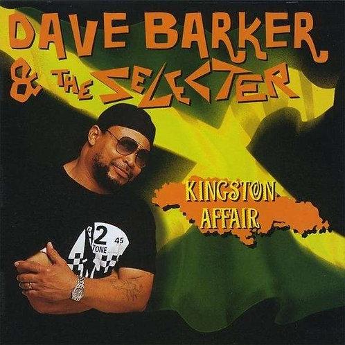 DAVE BARKER & THE SELECTER - Kingston Affair CD