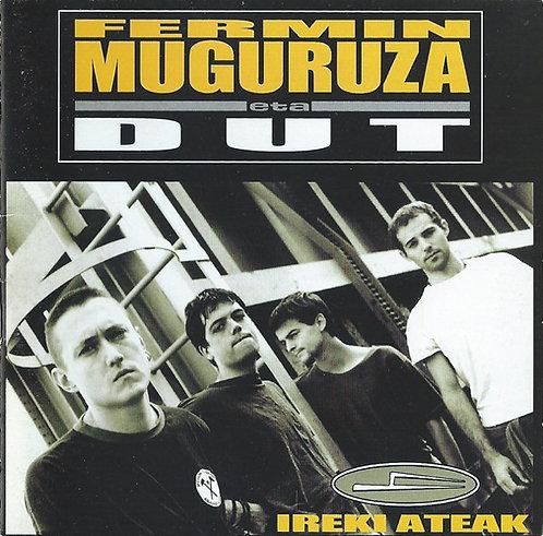 FERMIN MUGURUZA  ETA DUT - Ireki Ateak CD