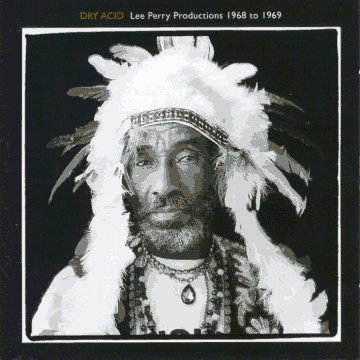 V/A - Dry Acid : Lee Perry Productions 1968 - 1969 CD