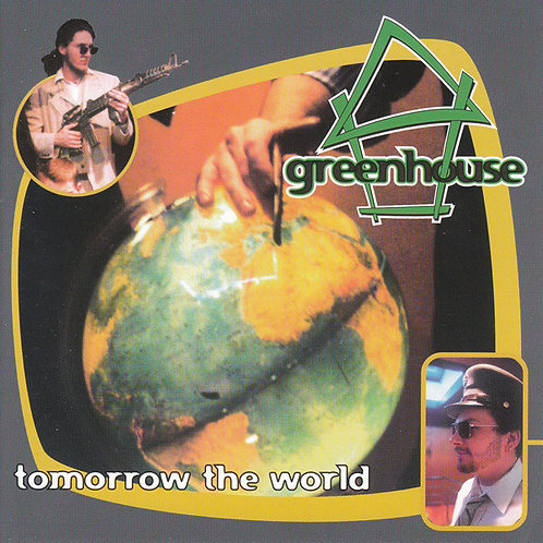 GREENHOUSE - Tomorrow The World CD