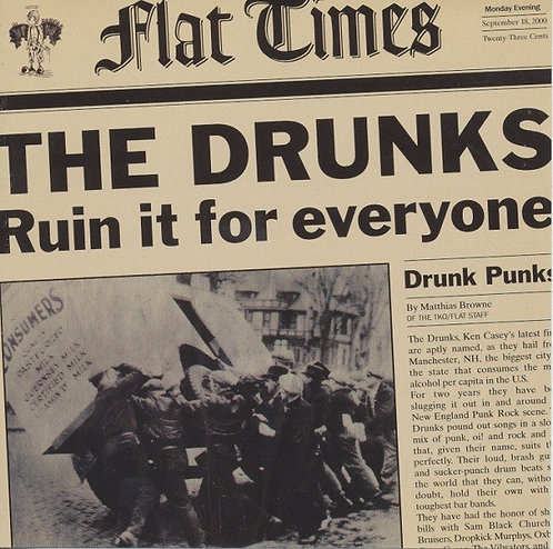 DRUNKS (THE) - Ruin It For Everyone CD