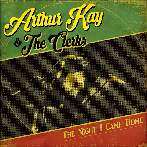 ARTHUR KAY & THE CLERKS - The Night I Came Home LP+CD