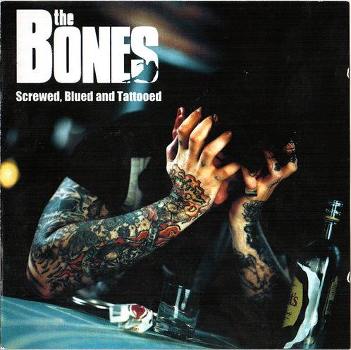 BONES (THE) - Screwed, Blued And Tattooed CD