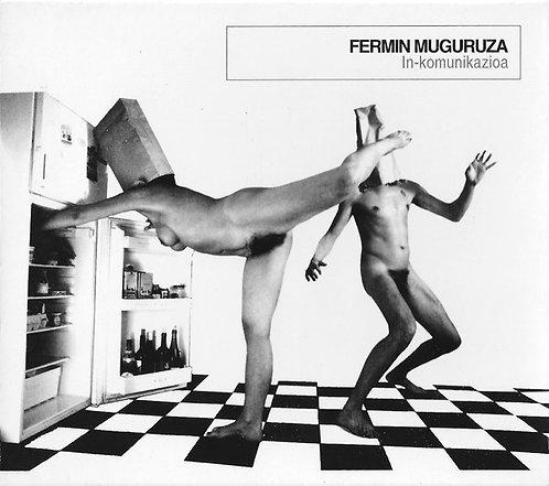 FERMIN MUGURUZA - In Komunikazioa CD