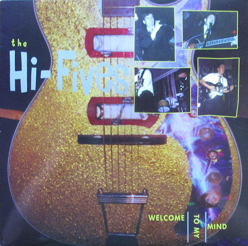 HI-FIVES (THE) - Welcome To My Mind LP