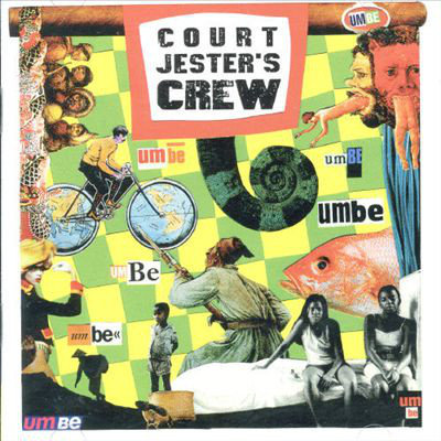 COURT JESTER'S CREW - Umbe CD