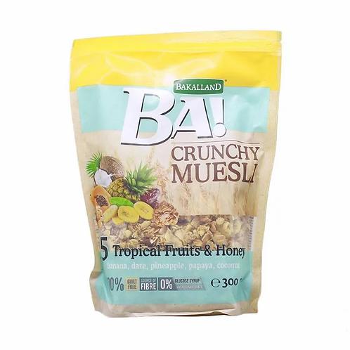 BAKALLAND BA CRUNCHY MUESLI 5 TROPICAL FRUITS & HONEY  300G