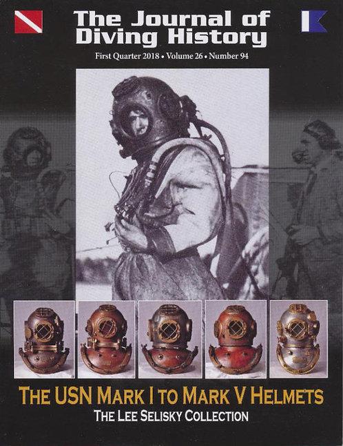 The Journal of Diving History #94  The USN Mark I to Mark V Helmets