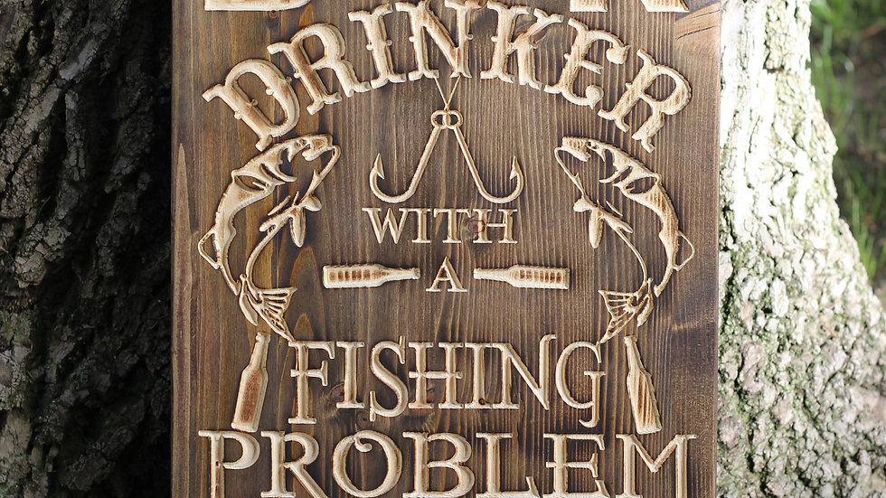Fishing Problem Wooden Sign and Bottle Opener