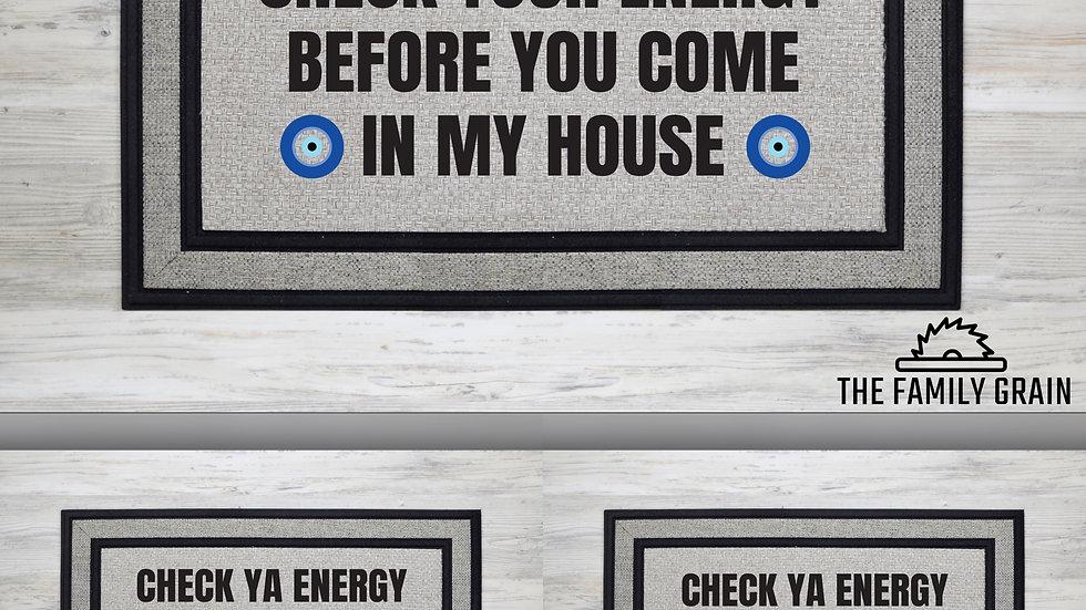 Check Your Energy Door Mats (Multiple Designs)