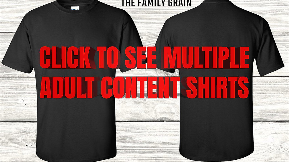 Funny Adult Content T-Shirts