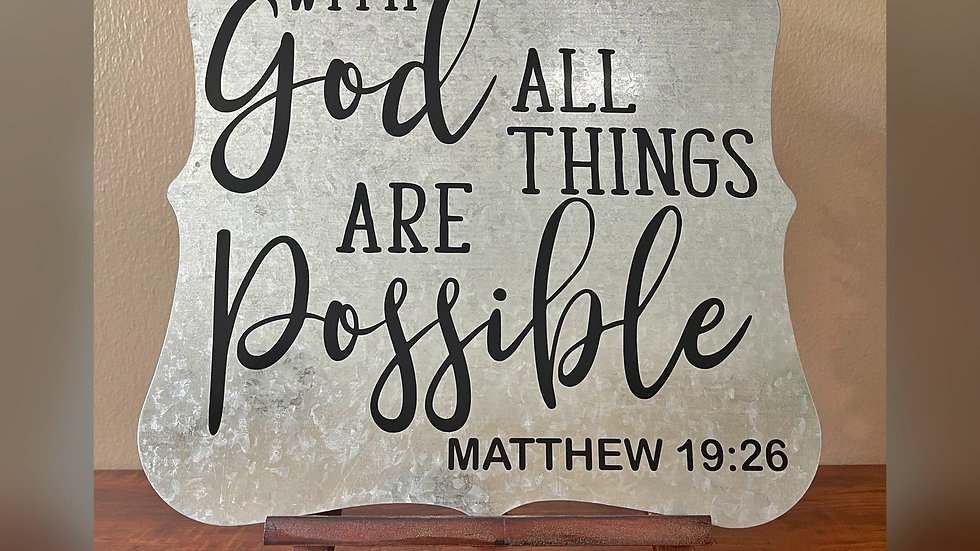 With God All Things Galvanized Sign