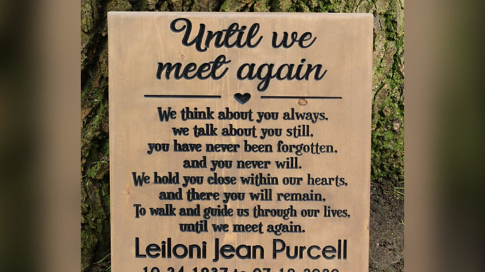 Until We Meet Again Memorial Carved Wooden Sign