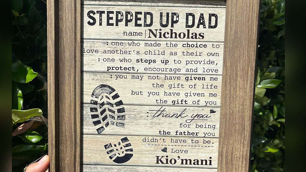 Stepped Up Dad Personalized Framed Gift