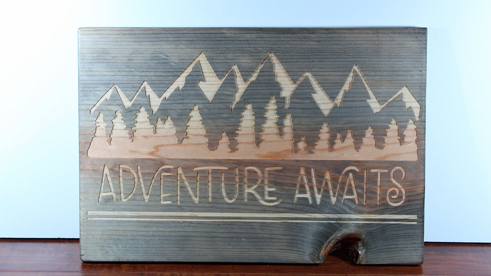 Adventure Awaits Wooden Sign