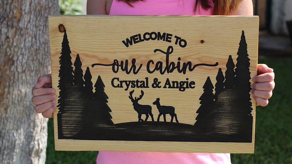 Welcome to Our Cabin Wooden Sign
