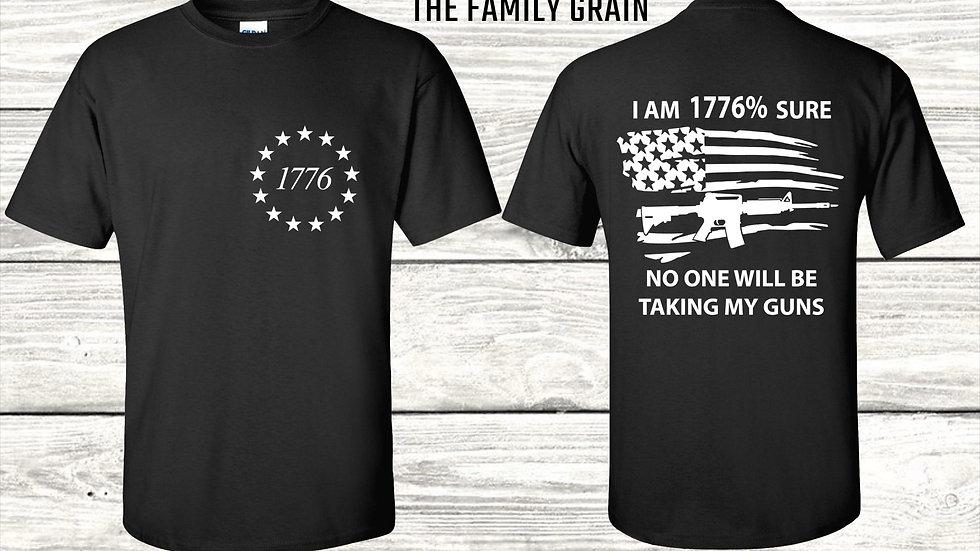 I am 1776% Sure T-Shirt