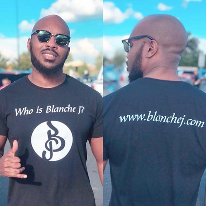 Who is Blanche J? T-Shirt