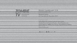 """""""ZOMBIE TV"""" W POZNANIU"""