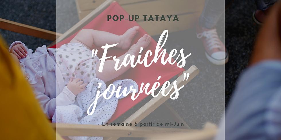 """POP-UP """"Fraiches Journées"""""""