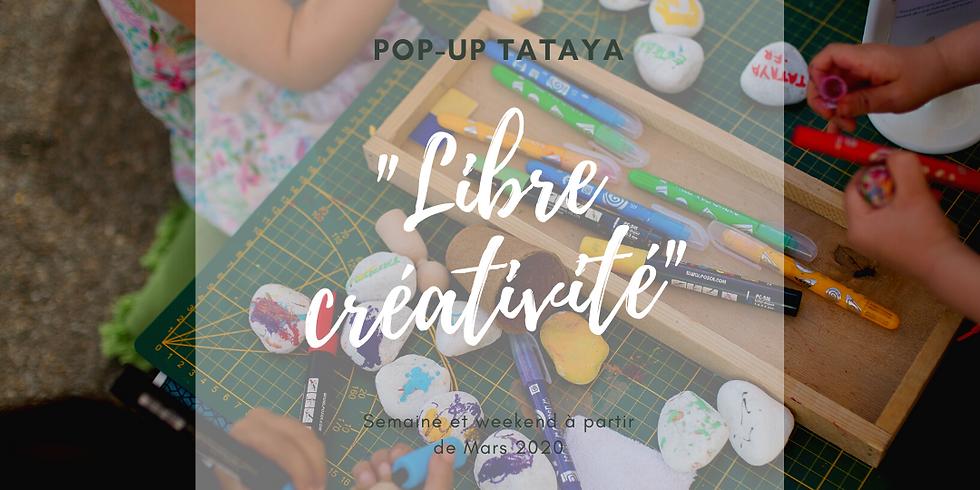 """POP-UP """"Libre créativité"""""""