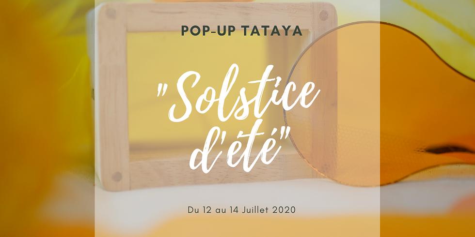 """POP-UP """"Solstice d'été"""" !"""