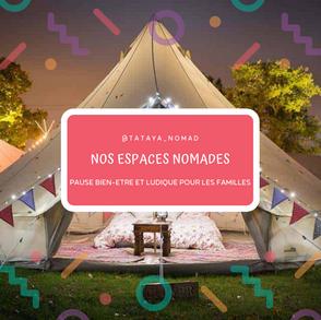 Nos espaces nomades !