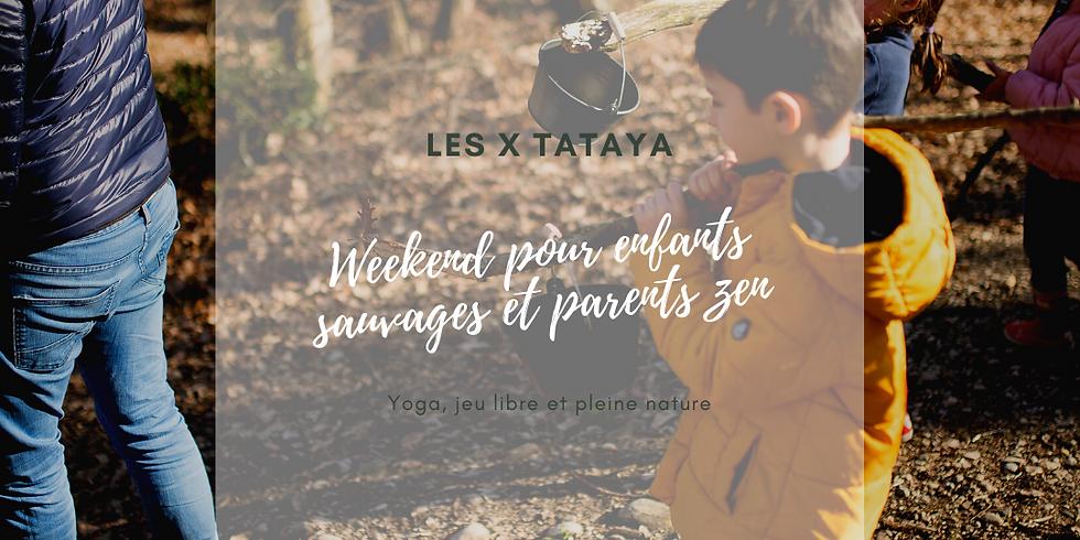 Weekend Les Echappées Sauvages X TATAYA