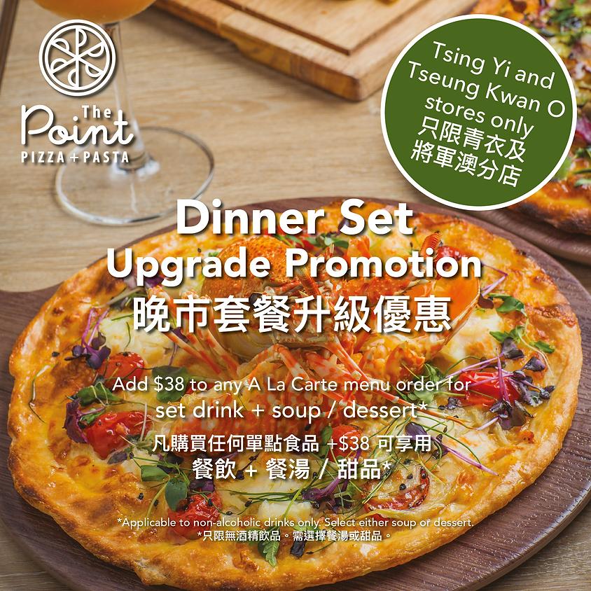 Dinner Set Upgrade Promotion