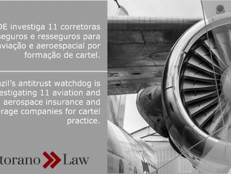 CADE investiga 11 corretoras de seguros e resseguros para aviação e aeroespacial por formação de car