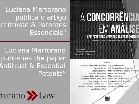 """Luciana Martorano publica o artigo """"Antitruste & Patentes Essenciais"""""""