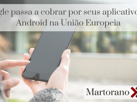 Google passa a cobrar por seus apps no Android na União Europeia | Google charges for Android apps i