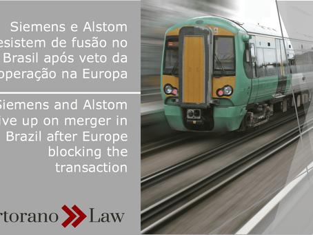 Siemens & Alstom desistem de fusão no Brasil após veto da operação da Europa | Siemens & A