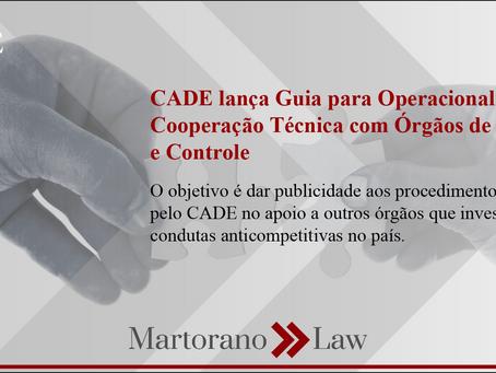 CADE lança Guia para Operacionalização de Cooperação Técnica com Órgãos de Persecução e Controle
