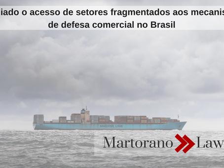 Ampliado o acesso de setores fragmentados aos mecanismos de defesa comercial no Brasil