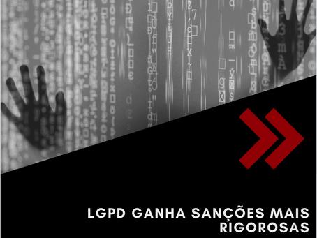 LGPD ganha sanções mais rigorosas