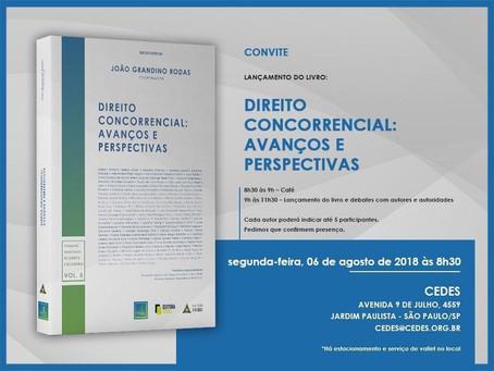 Lançamento do livro Direito Concorrencial: avanços e perspectivas