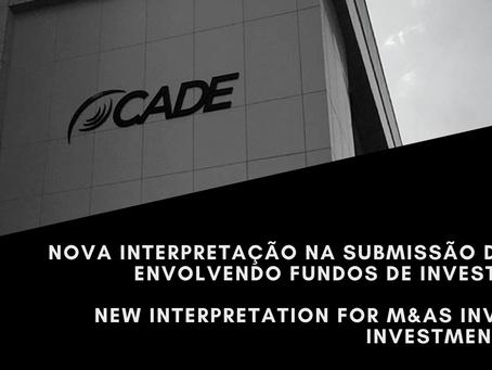 CADE altera regras para cálculo de faturamento de operações envolvendo Fundos de Investimentos