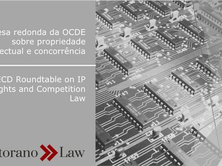 Mesa redonda da OCDE sobre propriedade intelectual e concorrência | OECD roundtable on IP rights and