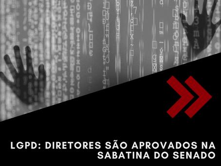 Sabatina do Senado Federal aprova, por maioria, a primeira composição da diretoria da ANPD