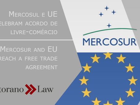 Mercosul e UE celebram acordo de livre-comércio | Mercosur and EU reach a free trade agreement