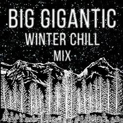 Big-Gigantic-Winter-Chill-Mix.jpg