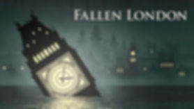 Fallen London video game, from Alexis Kennedy's Failbetter Games.