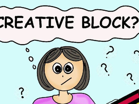How to get over Creative Block ?