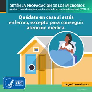 ¡Si sospechas estar enfermo quédate en casa!
