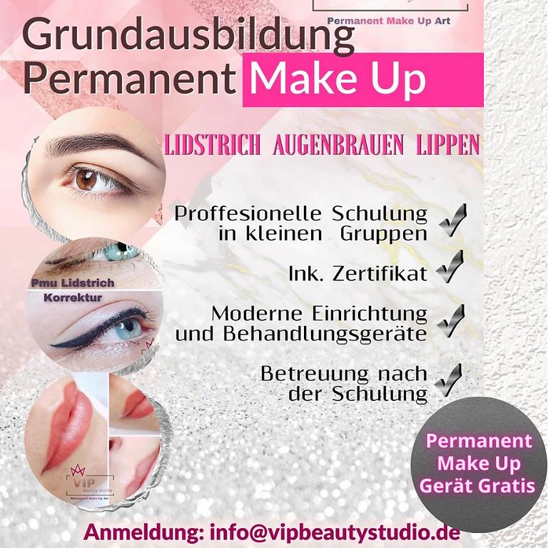 Grundausbildung Permanent Make Up: Basisausbildung Kurs für Anfänger.