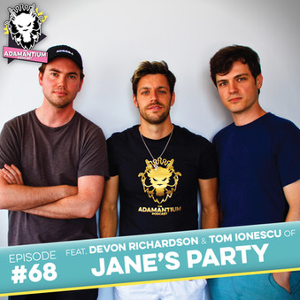 Podcast: E068 Devon Richardson & Tom Ionescu of Jane's Party