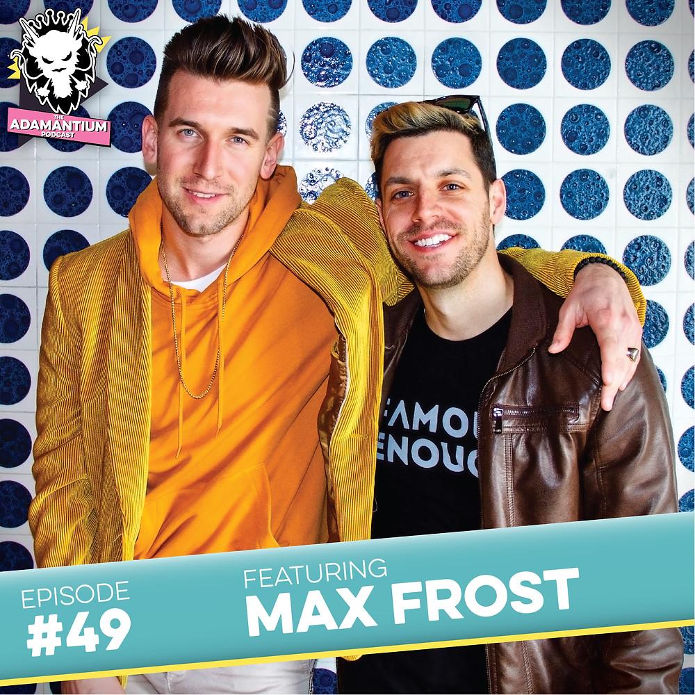 E049 Max Frost