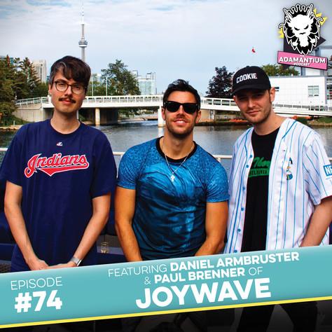 E074 Daniel Armbruster & Paul Brenner (Joywave)