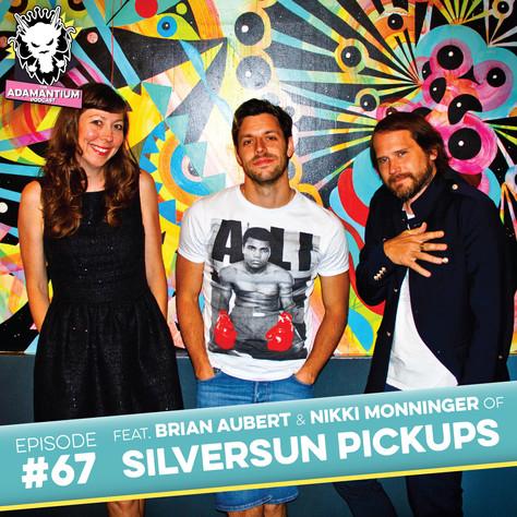 E067 Brian Aubert & Nikki Monninger (Silversun Pickups)